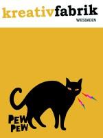 PEWPEW@Kreativfabrik Wiesbaden